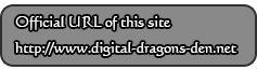 Official URL : http://www.digital-dragons-den.net/
